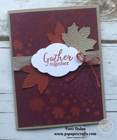 Gather Together Autumn Card by pspapercrafts - Cards and Paper Crafts at Splitcoaststampers Fall Cards, Holiday Cards, Christmas Cards, Thanksgiving Cards, Halloween Cards, Diy Cards, Scrapbook Cards, Homemade Cards, Stampin Up Cards
