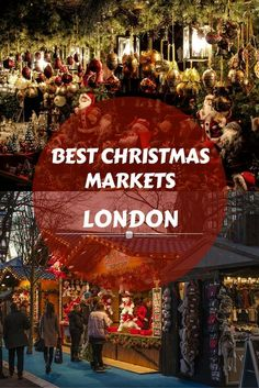 London Christmas Markets - If you are visiting London in December and wondering what to do, then you should definitely check out these wonderful Christmas Markets in London. Here are some of the best London Christmas markets to soak up the festive spirit.