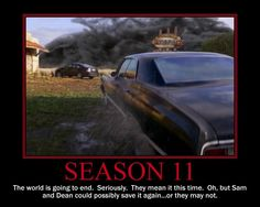 It's our first #Supernatural Season 11 Motivational Poster! The world is ending for sure this time...maybe. #SPN