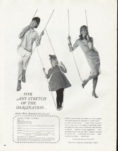 """1965 LADIES' HOME JOURNAL vintage magazine advertisement """"stretch of the imagination"""" ~ For any stretch of the imagination ... Ladies' Home Journal is best for you! Whether you're turning your talents to a new creation with stretch fabrics (as suggested in a recent issue) ... or simply turning a hem ... Ladies' Home Journal is there to help you. ~ Size: The dimensions of the full-page advertisement are approximately 10.5 inches x 13.5 inches (26.75 cm x 34.25 cm). Condition: This original…"""
