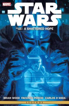 Star Wars: Shattered Hope by Brian Wood