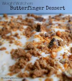 Weight Watchers Butterfinger Dessert