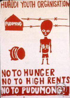 Silkscreen poster, issued by the Huhudi Youth Organisation (HUYO), 1985 . Archived as AL2446_2601