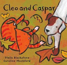 Cleo and Caspar by Stella Blackstone | Goodreads