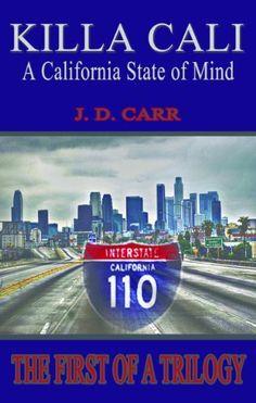 KILLA CALI: A California State of Mind, http://www.amazon.com/dp/B00ASDEQTA/ref=cm_sw_r_pi_awd_OZfDsb18DGFP6