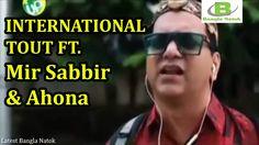 International Tout Ft Mir Sabbir & Ahona | Eid Natok [Eid Ul Adha] 2015
