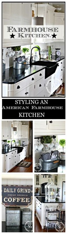 STYLING AN AMERICAN FARMHOUSE KITCHE  Easy farmhouse elements to add to any kitchen: