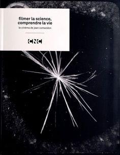 Jean Comandon : Filmer la Science, Comprendre la Vie de Collectif, http://www.amazon.fr/dp/2912573602/ref=cm_sw_r_pi_dp_9Q5Etb1FYMM09