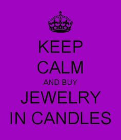 Keep Calm & buy Jewelry In Candles :)). :)) .:)). :)) :)) Https://www.jewelryincandles.com/store/candle_box https://m.facebook.com/Jiccandlebox