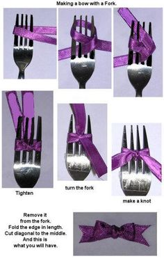 Make a bow with a fork- for front of order of service