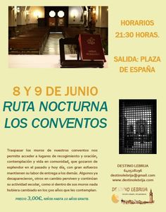 RUTA NOCTURNA LOS CONVENTOS DE LEBRIJA !! Reserva tu plaza.