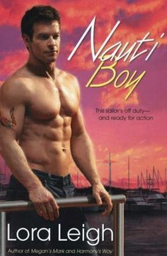 Nauti Boy series!!  This is a 18 and up read!!!  And if you love Bad Boys you will like this series!!