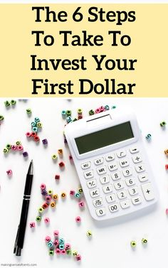 The 6 Steps To Take To Invest Your First Dollar #investingtips #howtostartinvesting #retirement One Dollar, Make Sense, Finance Tips, Money Saving Tips, Extra Money, Personal Finance, Investing, Budgeting Tips
