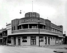 The Imperial Hotel,corner of Union St and Erskineville Rd,Erskineville in French Crafts, Imperial Hotel, As Time Goes By, Building Art, In Season Produce, Old Photos, Vintage Photos, Historical Photos, Art World