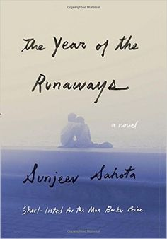 Best New Books: The Year of the Runaways by Sunjeev Sahota, on sale March 19 (Knopf) Books 2016, New Books, Good Books, Books To Read, Literary Fiction, Fiction Books, Historical Fiction, Grapes Of Wrath, Summer Reading Lists