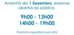 Amanhã, dia 1 Dezembro, estamos abertos ao público. Visite-nos e fique a conhecer os produtos para o seu Natal.