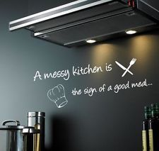 A MESSY KITCHEN IS THE SIGN OF A GOOD MEAL - Modern wall sticker quote [WQ79]