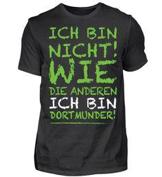 anderer - Dortmunder - Shirt T-Shirt
