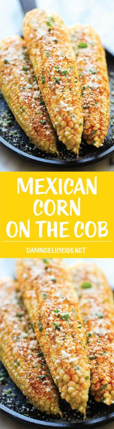 Mexican Corn on the Cob - This is the best way to serve corn, brushed with melted butter and sprinkled with chili powder, cheese and lime!
