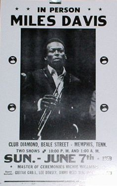 Miles Davis Concert Poster - 1959 Club Diamond - Memphis, TN - - I fell madly in love with this poster at the Memphis airport last month (Dec Vintage Concert Posters, Vintage Advertising Posters, Vintage Advertisements, Vintage Posters, Melody Gardot, Jazz Poster, Dance Sing, Song Artists, Miles Davis