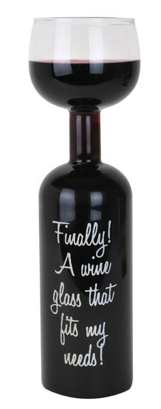 Ultimate Wine Bottle Glass - fun gift   when just a little glass isn't enough wine.   Amazon.com $13.52