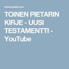 TOINEN PIETARIN KIRJE - UUSI TESTAMENTTI - YouTube