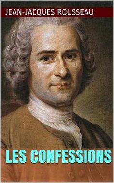 Les Confessions de Jean-Jacques Rousseau est une autobiographie couvrant les cinquante-trois premières années de la vie de Rousseau (1712 – 1778).