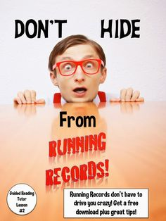 Dragon's Den Curriculum: Don't Hide From Running Records