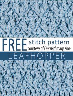 Free Leafhopper Pattern Crochet Stitch Pattern from Crochet! magazine. Download here: http://www.crochetmagazine.com/stitch_patterns.php?page=1 #crochetstitches