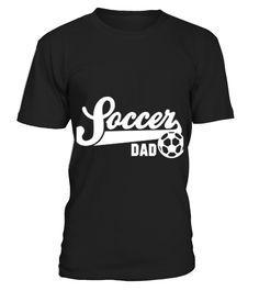 Soccer DAD _ 560   => Check out this shirt by clicking the image, have fun :) Please tag, repin & share with your friends who would love it. #dad #daddy #papa #shirt #tshirt #tee #gift #perfectgift #birthday #Christmas #fatherday