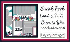 LissyKay Designs: Time for a New Sneak Peek and Giveaway