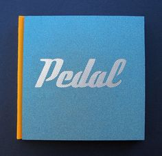 Pedal Limited Edition Hand Bound Book Pop Culture by ChetArt
