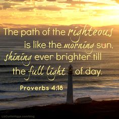 """#37 """"He who created light and called it 'good,' created you and called you 'righteous.'"""" http://www.lizcurtishiggs.com/2014/04/your-50-favorite-proverbs-37-morning-by-morning/"""