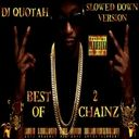 2 Chainz - Best Of 2 Chainz (Slowed Down Version) Hosted by DJ Quotah - Free Mixtape Download or Stream it