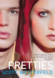 Ugly Series: Pretties Book Two By Scott Westerfield