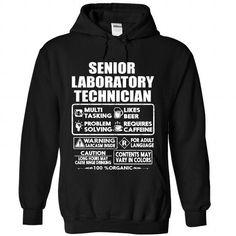 Senior Laboratory Technician T Shirts, Hoodies Sweatshirts