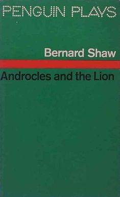 Androcles and the Lion by George Bernard Shaw Penguin Plays Vintage Paperback 69 George Bernard Shaw, Penguin Classics, Of Mice And Men, Classic Literature, Plays, Penguins, Lion, Films, Books