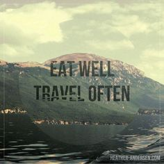 3/5 daily design: eat well travel often #quote poster #graphicdesign