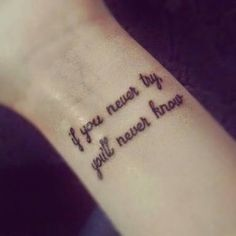 quotes tattoo on wrist - Google Search