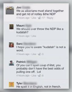 A misspelled word during a heated Facebook conversation questioning if Albertans should rise up and overthrow the government sparked a flurry of comments and memes on social media.