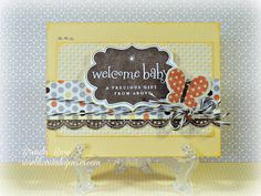 Rose Blossom Legacies: Welcome Baby using CTMH Babycakes