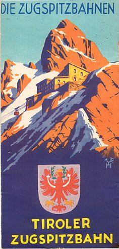 #poster Tiroler Zugspitzbahn Travel Ads, Travel Brochure, Travel Luggage, Vintage Ski, Vintage Travel Posters, Wedding Vintage, Innsbruck, British Travel, Travel Posters