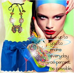 """""""It's up to you to make everyday as perfect as possible."""" by sandrayara ❤ liked on Polyvore"""