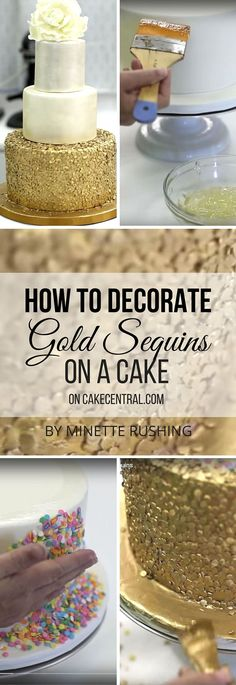 Minette Rushing, of Custom Cakes in Savannah Georgia, shows you this simple way to decorate a cake with gold sequins. (cake frosting tips desserts) Cakes To Make, How To Make Cake, Cake Decorating Techniques, Cake Decorating Tutorials, Cookie Decorating, Decorating Ideas, Fondant Cakes, Cupcake Cakes, Sequin Cake