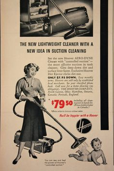 1950 ad HOOVER Vacuum Cleaner mother suctions up Baby funny strange vintage ad