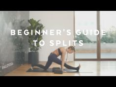 How To: Splits For Beginners with Action Jacquelyn - YouTube