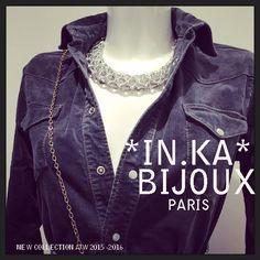 *IN.KA* BIJOUX PARIS NEW COLLECTION A/W 2015-2016 PAR LA CREATRICE DE BIJOUX *IN.KA* PARIS