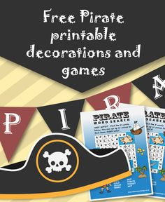 Free Pirate Printable Decorations and Games- https://www.allaboutpartybags.co.uk/extra/97/Pirate_Printables_-_Bunting_Party_Invitations_Word_Search_More.html
