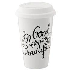 Indigo Good Morning Beautiful Travel Mug ($8):