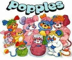 I remember when they even sold the stuffed animals of the popples.